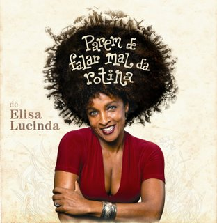 Parem de Falar Mal da Rotina - Elisa Lucinda