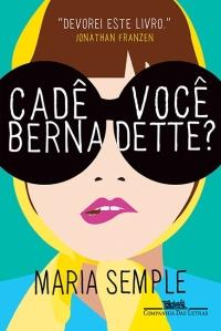 Cadê Você, Bernadette