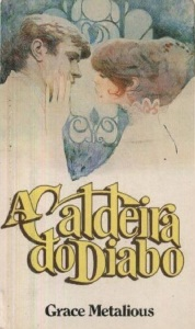A Caldeira do Diabo, de Grace Metalious