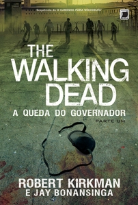 Capa Walking Dead A Queda do Governador Parte Um