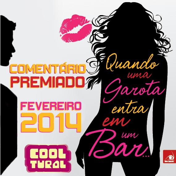 Banner - Comentário Premiado - Quando uma Garota Entra em um Bar cópia