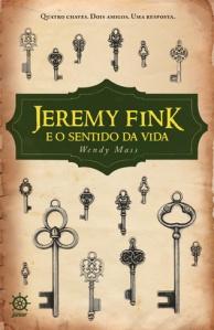 Jeremy Fink e o Sentido da Vida, de Wendy Mass