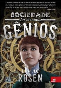 Sociedade dos Meninos Gênios, de Lev A. C. Rosen