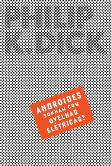 Androides Sonham Com Ovelhas Eletricas