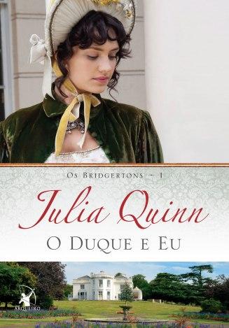 O Duque e Eu, de Julia Quinnem