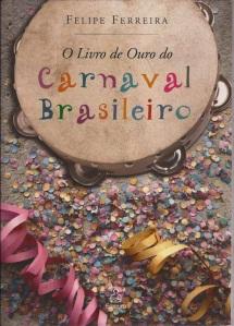 o livro de ouro do carnaval brasileiro ediouro