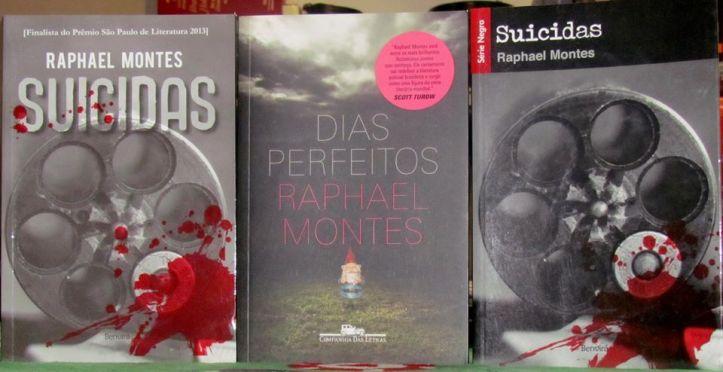 Livros de Raphael Montes: Suicidas (2ª Edição), Dias Perfeitos e Suicidas (1ª Edição).