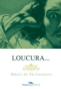 Loucura…, de Mário de Sá-Carneiro