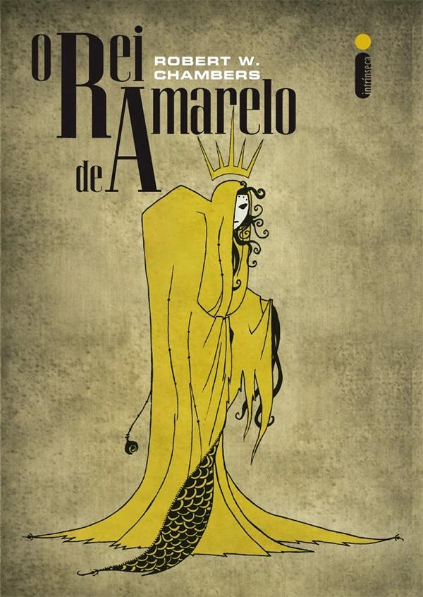 Resultado de imagem para O Rei de Amarelo de Robert W. Chambers