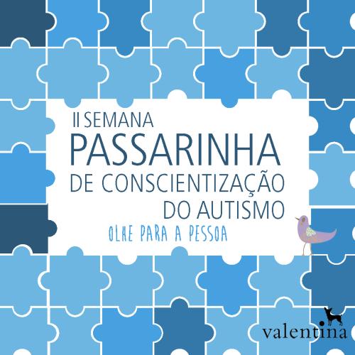 II Semana Passarinha de Conscientização do Autismo