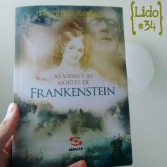 As Vidas e as Mortes de Frankenstein, de Jeanette Rozsas
