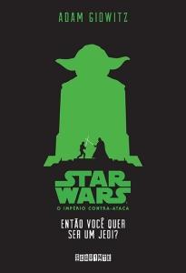 Star Wars - Então Você Quer ser um Jedi