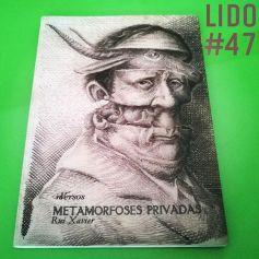 Metamorfoses Privadas (Lido #47)