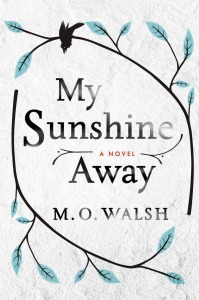 "Capa original do livro ""My Sunshine Away"", by M. O. Walsh"