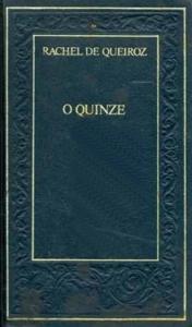 O Quinze, de Rachel de Queiroz (Círculo de Livro)