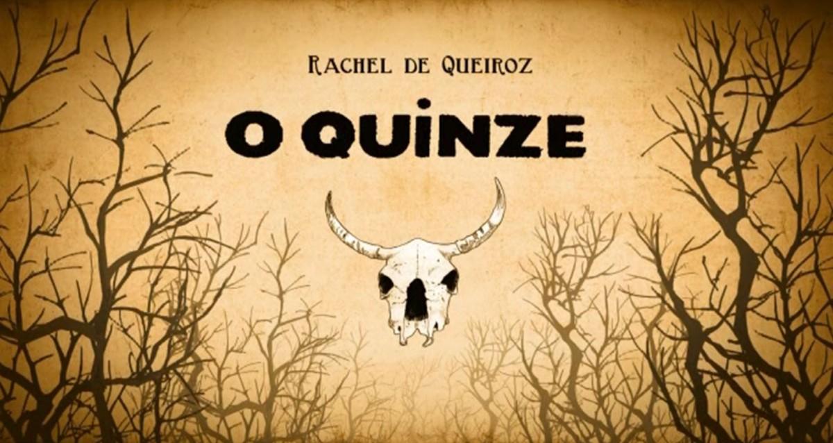   Resenha   O Quinze, de Rachel de Queiroz – Cooltural