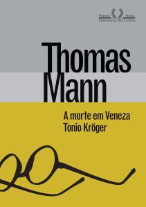 A Morte em Veneza e Tonio Kröger, de Thomas Mann