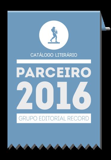 Selo - Grupo Editorial Record - Catálogo Literário 2016
