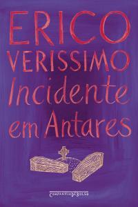 Incidente em Antares. de Érico Veríssimo