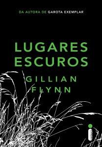 Lugares Escuros, de Gillian Flynn