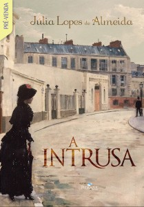 A Intrusa, de Júlia Lopes de Almeida