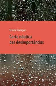 Carta Náutica das Desimportancias, de Fabíola Rodrigues