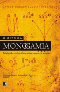 o mito da monogamia