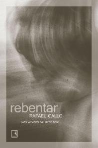 Rebentar, de Rafael Gallo