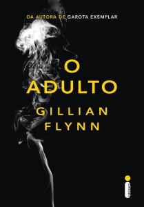 O Adulto, de Gillian Flynn