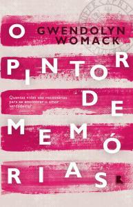 O Pintor de Memórias, de Gwendolyn Womack